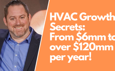 Marketing Secrets From a $120million HVAC Business
